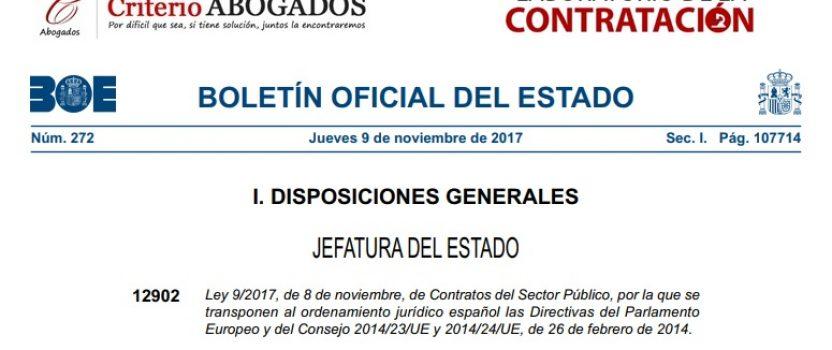 """LEY 9/2017 DE CONTRATOS DEL SECTOR PÚBLICO """"NUEVOS HORIZONTES, NUEVAS ESTRATEGIAS"""""""